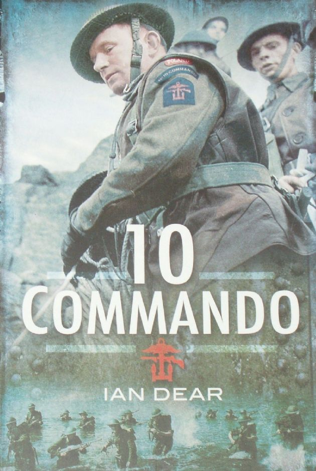 10 Commando 1942-1945, by Ian Dear